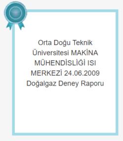 Orta Doğu Teknik Üniversitesi MAKİNA MÜHENDİSLİĞİ ISI MERKEZİ 24.06.2009 Doğalgaz Deney Raporu